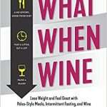 What When Wine